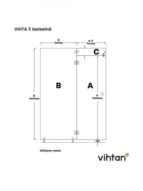 VIHTA 3 lasiseinä | kätisyys vasen