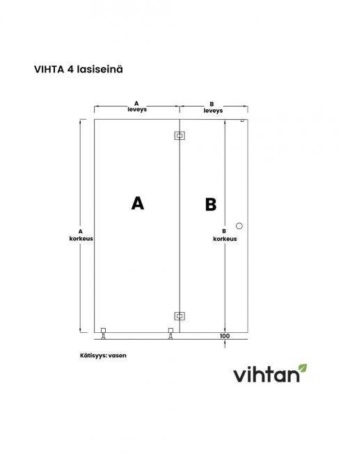 VIHTA 4 lasiseinä   kätisyys vasen
