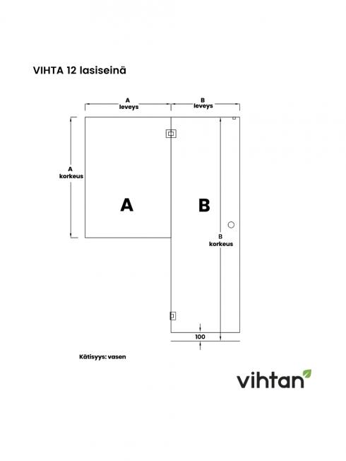 VIHTA 12 lasiseinä | kätisyys vasen