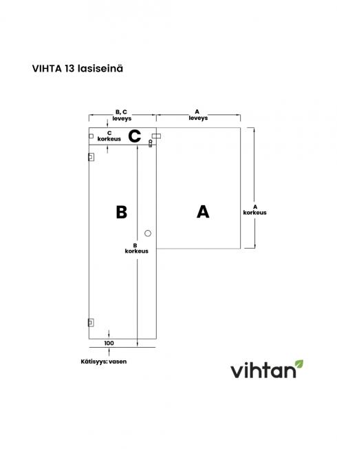 VIHTA 13 lasiseinä | kätisyys vasen