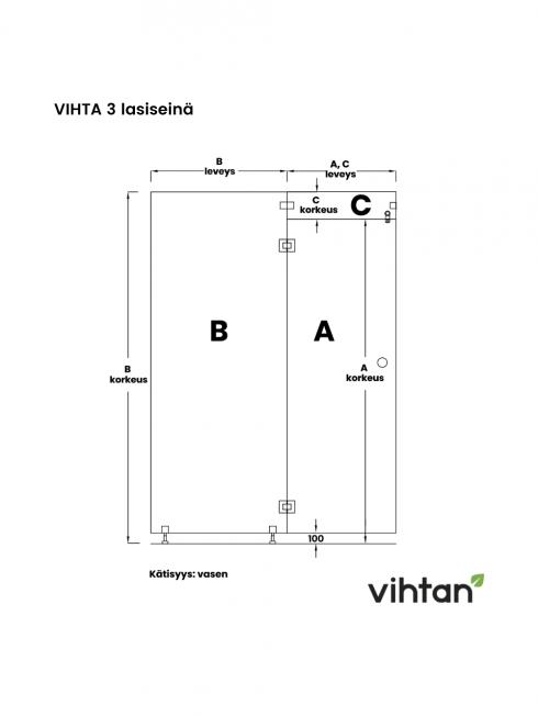VIHTA 3 lasiseinä   kätisyys vasen