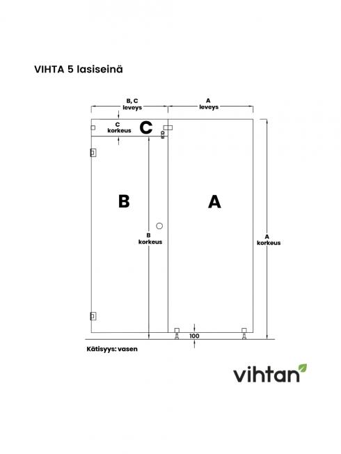 VIHTA 5 lasiseinä | kätisyys vasen
