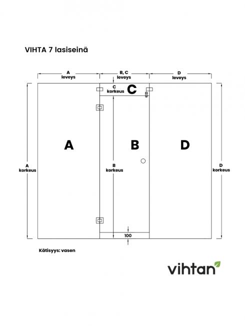 VIHTA 7 lasiseinä | kätisyys vasen