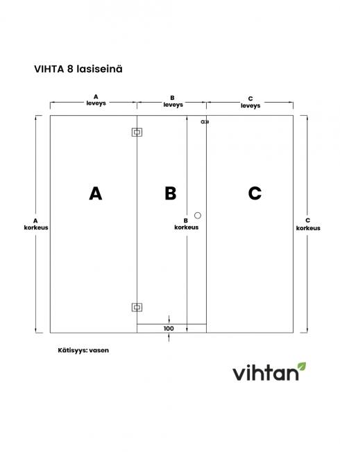 VIHTA 8 lasiseinä | kätisyys vasen